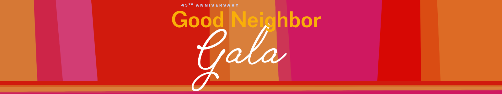 Good Neighbor Gala